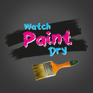 Watch Paint Dry Gift